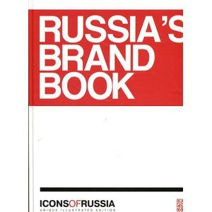 Icons of Russia: Russia's Brand Book