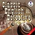 : Артур Конан Дойль, Гилберт Кит Честертон - Классический английский детектив (CDmp3)